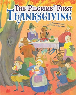 The Pilgrims' First Thanksgiving 9781404862852