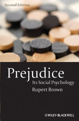 Prejudice: Its Social Psychology 9781405113076
