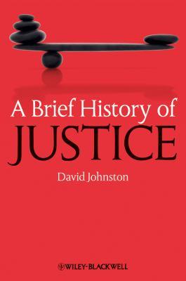 A Brief History of Justice 9781405155779