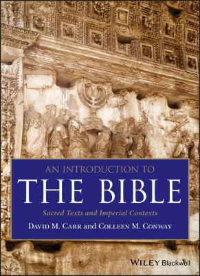 An Introduction to the Bible: Sacred Texts and Imperial Contexts 9781405167383