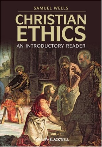 Christian Ethics: An Introductory Reader 9781405168878