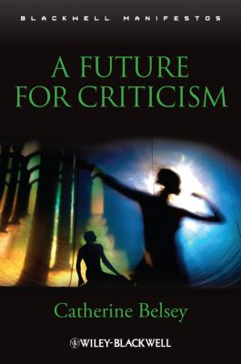 A Future for Criticism 9781405169561
