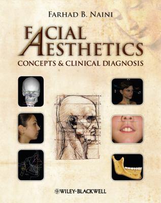 Facial Aesthetics: Concepts & Clinical Diagnosis 9781405181921