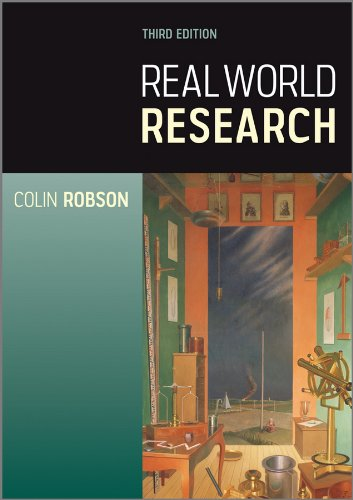 Real World Research: A Resource for Users of Social Research Methods in Applied Settings 9781405182409