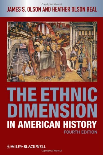 The Ethnic Dimension in American History 9781405182515
