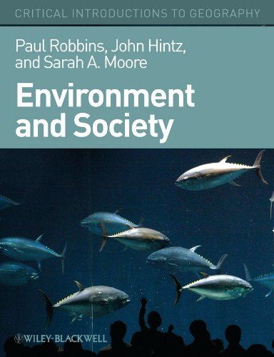 Environment and Society: A Critical Introduction 9781405187602