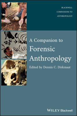 A Companion to Forensic Anthropology 9781405191234
