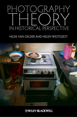 Photographic Theory in Historical 9781405191616