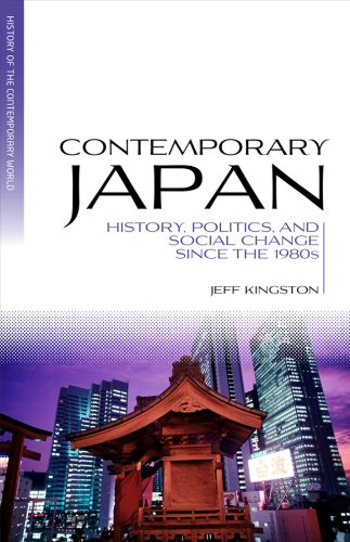 Contemporary Japan: History, Politics, and Social Change Since the 1980s 9781405191944