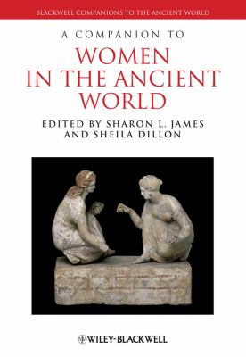 A Companion to Women in the Ancient World 9781405192842