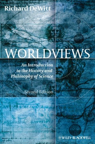 Worldviews: An Introduction to the History and Philosophy of Science 9781405195638