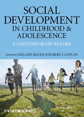 Social Development in Childhood and Adolescence: A Contemporary Reader 9781405197564