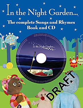 Complete Book of Songs and Rhymes from In the Night Garden 9781405905527