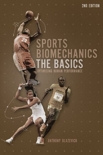 Sports Biomechanics: The Basics: Optimising Human Performance 9781408127490