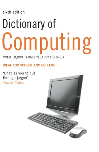 Dictionary of Computing 9781408128077