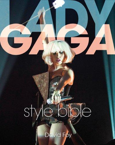 Lady Gaga Style Bible 9781408156636