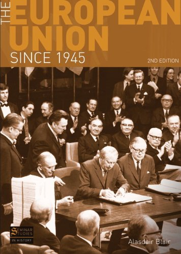 The European Union Since 1945 9781408234525