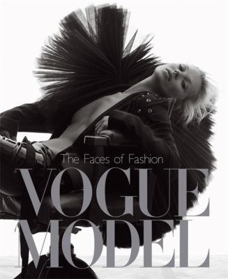 Vogue Model: The Faces of Fashion 9781408702536