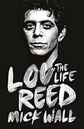 Lou Reed: The Life 22432066
