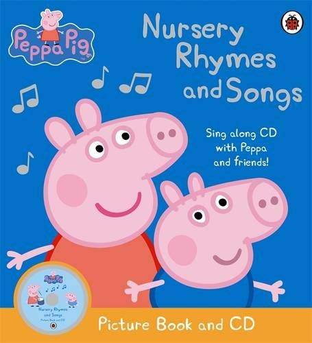 Peppa Pig: Nursery Rhymes and Songs 9781409305088