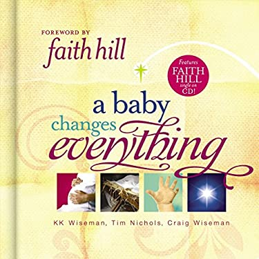 A Baby Changes Everything [With Faith Hill Single on CD] 9781404187344