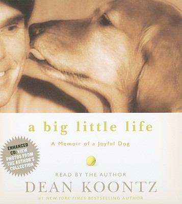 A Big Little Life: A Memoir of a Joyful Dog 9781401393083