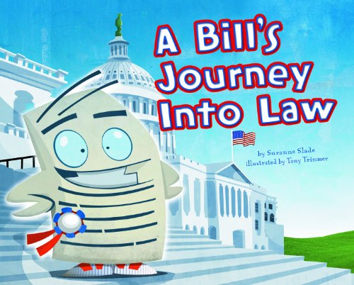 A Bill's Journey Into Law 9781404868311