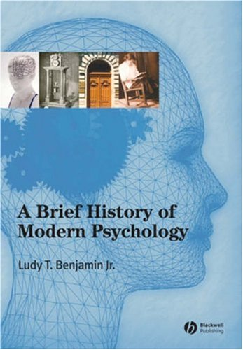 A Brief History of Modern Psychology 9781405132060