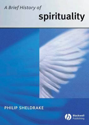 A Brief History of Spirituality 9781405117715