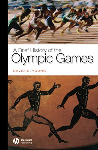 A Brief History of the Olympic Games 9781405111294
