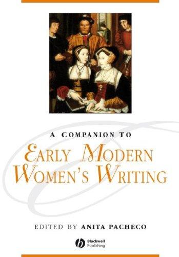 A Companion to Early Modern Women's Writing 9781405176118