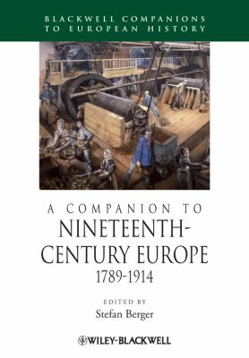 A Companion to Nineteenth-Century Europe, 1789-1914 9781405192590