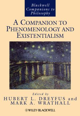 A Companion to Phenomenology and Existentialism 9781405191135