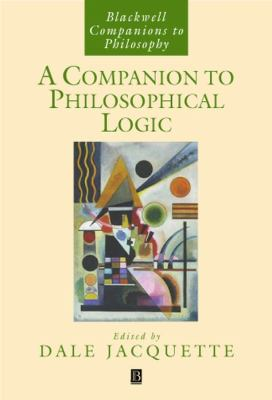A Companion to Philosophical Logic 9781405145756