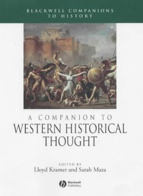 A Companion to Western Historical Thought 9781405149617
