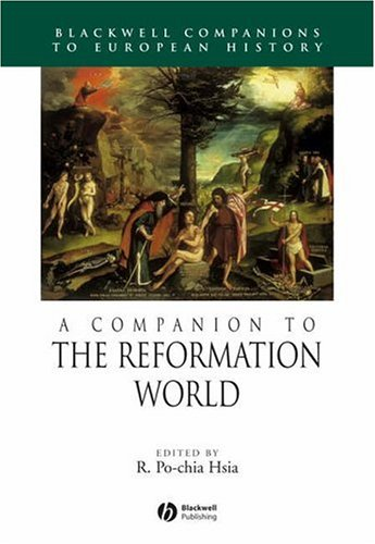 A Companion to the Reformation World 9781405149624