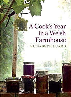A Cook's Year in a Welsh Farmhouse 9781408806463