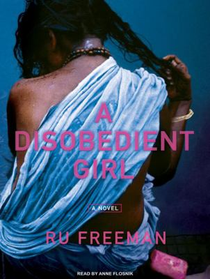 A Disobedient Girl 9781400163687