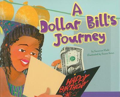 A Dollar Bill's Journey 9781404867093