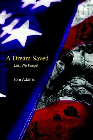A Dream Saved: Lest We Forget 9781403381255