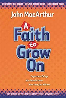 A Faith to Grow on 9781400304424
