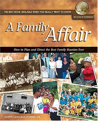A Family Affair: How to Plan and Direct the Best Family Reunion Ever 9781401600204