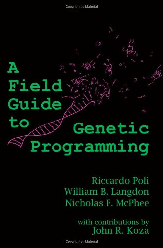 A Field Guide to Genetic Programming 9781409200734