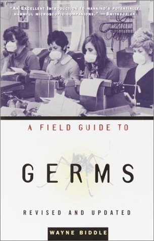 A Field Guide to Germs 9781400030514