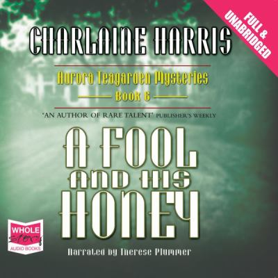 A Fool and His Honey 9781407468198