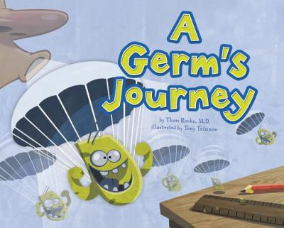 A Germ's Journey 9781404867109