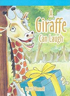 A Giraffe Can Laugh 9781404257627
