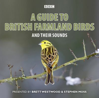 A Guide to British Farmland Birds 9781408468395