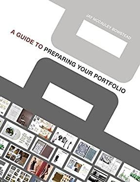 A Guide to Preparing Your Portfolio: Contemporary Solutions 9781408114360