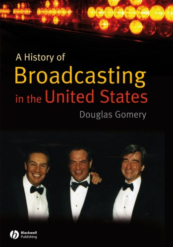 A History of Broadcasting in the United States 9781405122825
